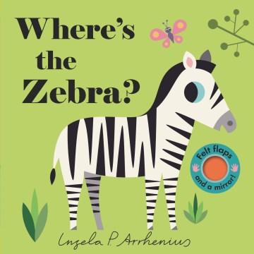 Where's the zebra? - Ingela P Arrhenius