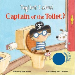 Captain of the toilet - Rose Inserra