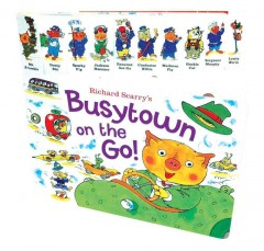 Richard Scarry's Busytown on the go!. - Richard Scarry