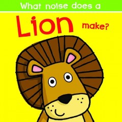 What noise does a lion make? - Nick Ackland