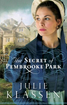Secret of Pembrooke Park - Julie Klassen