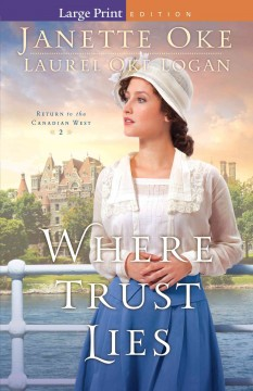 Where Trust Lies - Janette; Logan Oke