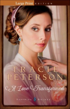 A love transformed - Tracie Peterson