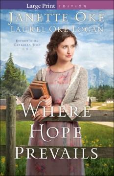 Where hope prevails - Janette Oke
