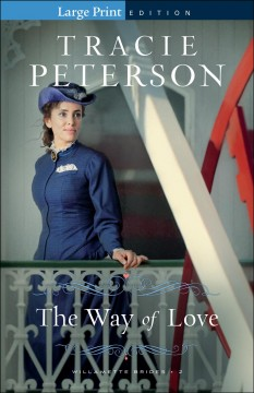 The way of love - Tracie Peterson