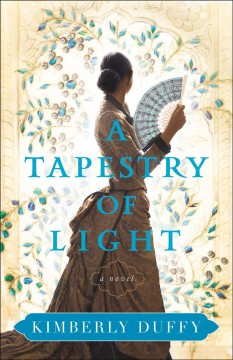 Tapestry of Light - Kimberly Duffy