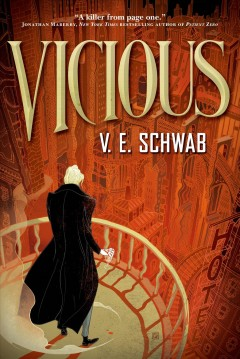 The villians (series) - Victoria Schwab
