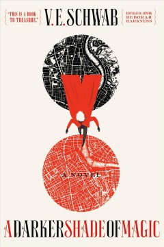 A darker shade of magic / V. E. Schwab - Victoria Schwab