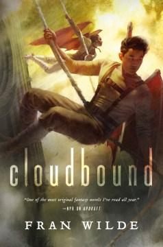 Cloudbound - Fran Wilde