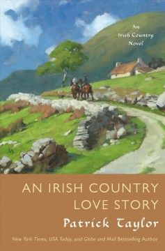 Irish Country Love Story - Patrick Taylor