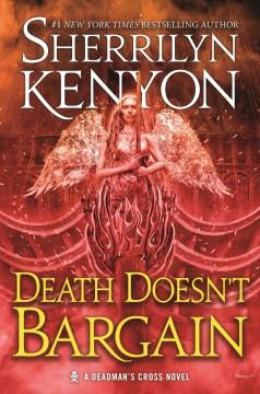 Death doesn't bargain - Sherrilyn Kenyon