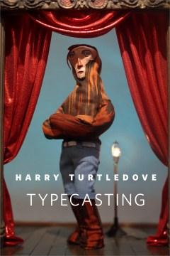 Typecasting : A Tor.Com Original - Harry Turtledove