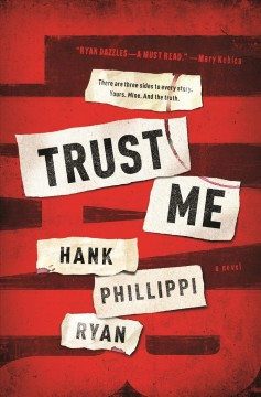 Trust Me - Hank Phillippi Ryan