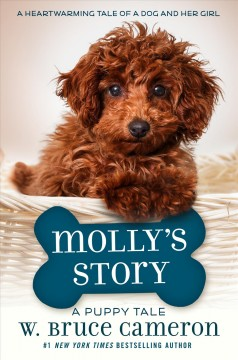 Molly's story : a dog's purpose novel - W. Bruce Cameron