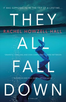 They All Fall Down - Rachel Howzell Hall