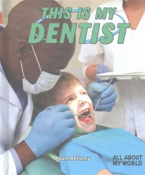 This is my dentist - Adam Bellamy