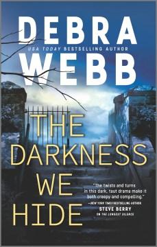 Darkness We Hide - Debra Webb