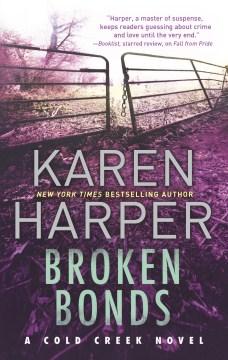 Broken bonds - Karen (Karen S.) Harper