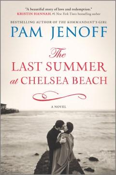 Last Summer at Chelsea Beach - Pam Jenoff