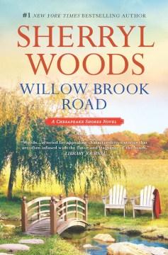 Willow Brook Road - Sherryl Woods