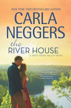 River House - Carla Neggers