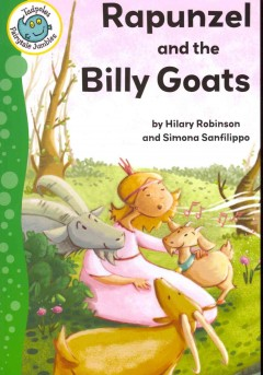 Rapunzel and the billy goats - Hilary Robinson