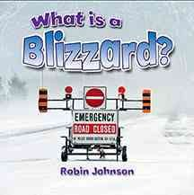 What is a blizzard? - Robin (Robin R.) Johnson