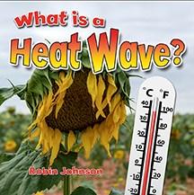 What is a heat wave? - Robin (Robin R.) Johnson