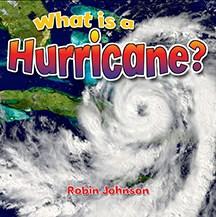 What is a hurricane? - Robin (Robin R.) Johnson