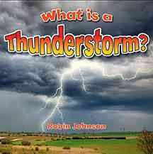 What is a thunderstorm? - Robin (Robin R.) Johnson
