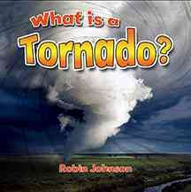 What is a tornado? - Robin (Robin R.) Johnson