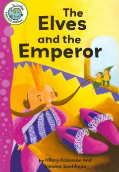 The elves and the emperor - Hilary Robinson