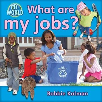 What are my jobs? - Bobbie Kalman