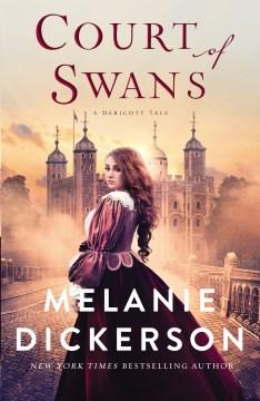 Court of swans - Melanie Dickerson