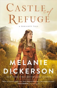 Castle of Refuge - Melanie Dickerson