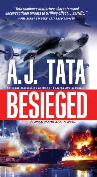 Besieged - A. J Tata