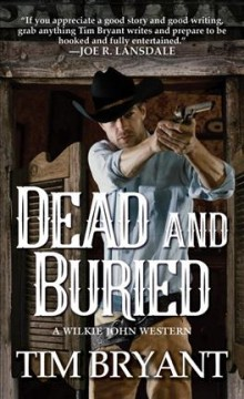 Dead and Buried - Tim Bryant