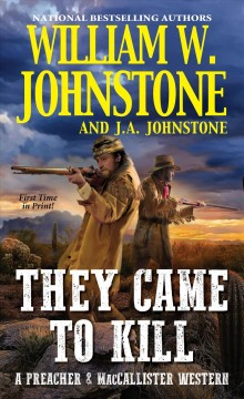 They Came to Kill - William W Johnstone