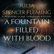 A fountain filled with blood - Julia Spencer-Fleming