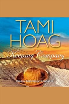 Keeping company - Tami Hoag