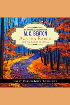 Agatha Raisin and the fairies of Fryfam - M. C Beaton