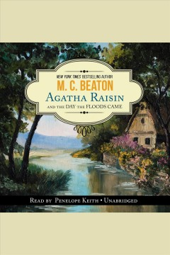 Agatha Raisin and the day the floods came - M. C Beaton