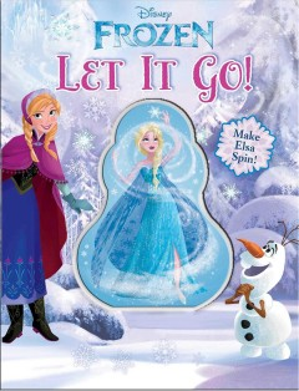 Disney Frozen : Let it go.