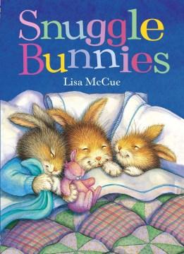 Snuggle bunnies - Lisa McCue