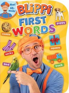 Blippi : First words.