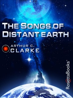 The songs of distant earth - Arthur Charles Clarke