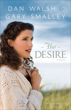 Desire - Gary; Walsh Smalley