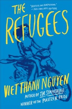 The refugees / Viet Thanh Nguyen - Viet Thanh Nguyen