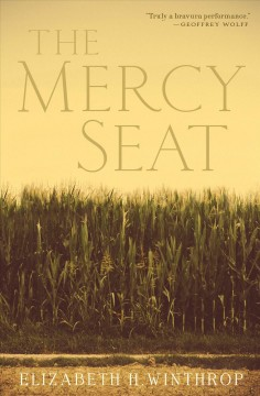 The mercy seat : a novel - Elizabeth Hartley Winthrop
