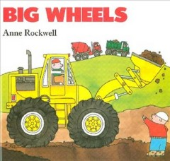 Big wheels - Anne F Rockwell